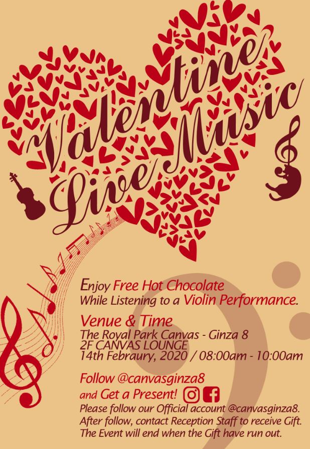 14th February (Fri) 08:00 a.m. – 10:00 a.m.  Valentine's Day Live Music with Free Hot Chocolate at Canvas Lounge.