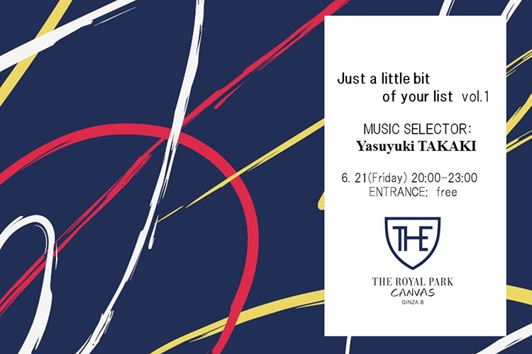6/21(金)20:00~開催 ~Just a little bit of your list vol.1~